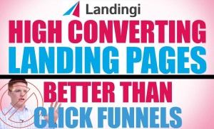 Landingi – How To Create High Converting Landing Pages – Clickfunnels Alternative