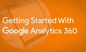 Register for Getting Started With Google Analytics 360