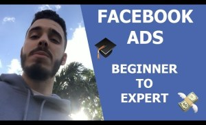 Facebook Ads in 2018 | Going From Facebook Ads Beginner To MASTER