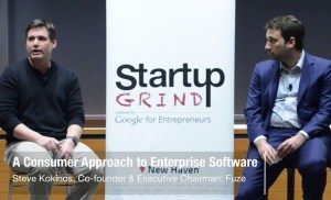 Steve Kokinos (Fuze) – A Consumer Approach to Enterprise Software | Startup Grind New Haven