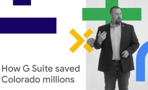 The Value of G Suite, and How the State of Colorado Saved Millions (Cloud Next '18)
