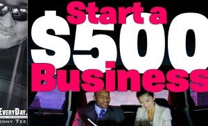How To Start A $500 Business For Beginning Entrepreneurs