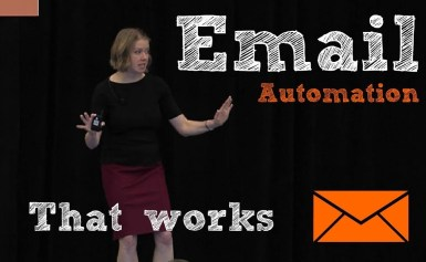 #CMWorld 2018- Email Marketing Automation That Works – Jessica Best