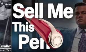 How To Sell Anything  – Sell me This Pen