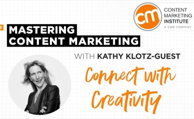 Mastering Content Marketing – Creating Creative Content