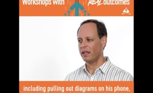 Workshops with real outcomes