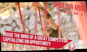 Inside the Mind of a Great Competitor: Capitalizing on Opportunity  // SPARTAN MIND ep. 025