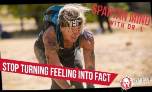 Stop Turning Feeling into Fact  // SPARTAN MIND ep. 029