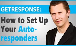 GetResponse: How to Set Up Your Autoresponders