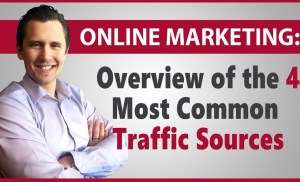Overview of the Most Common Traffic Sources