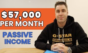 Passive Income: How I Make $57,000 A Month (4 Real Ways)