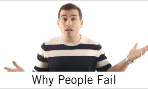 The #1 Reason Why People Fail (And How To Fix It)