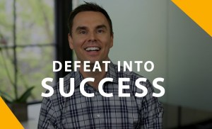 Turning Defeat into Success