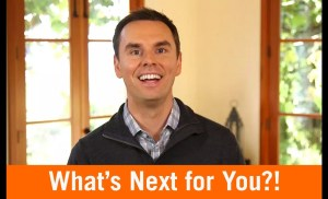 What's Next for You? (Or, How to Be More Bold)