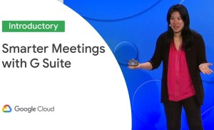 Meeting Solutions: G Suite's Vision and Roadmap for Smarter Meetings (Cloud Next '19)
