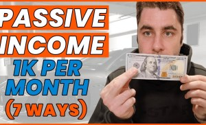 Passive Income Ideas: 7 Ways To Make $1000 A Month (Make Money)