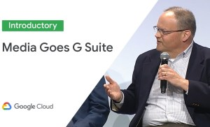 Why Media And Entertainment Companies Are Going G Suite (Cloud Next '19)