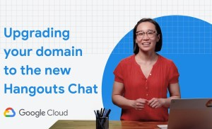 Upgrading your domain to the new Hangouts Chat