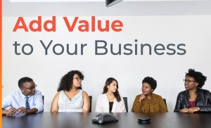 7 Ways To Add Value To Your Business | Brian Tracy