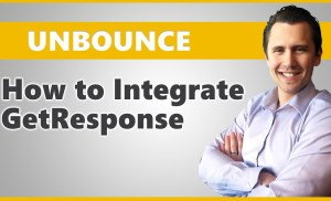 Unbounce: How to Integrate With GetResponse