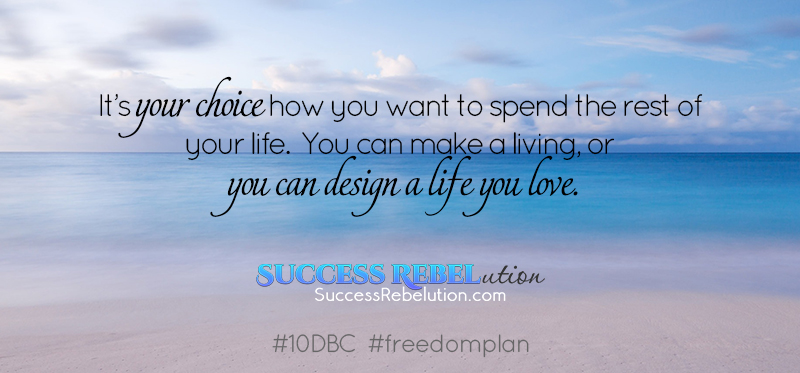 Living the Freedom Lifestyle – Day 2 #10DBC
