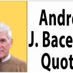 Andrew J. Bacevich quotes