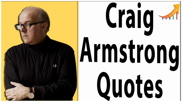 Craig Armstrong quotes