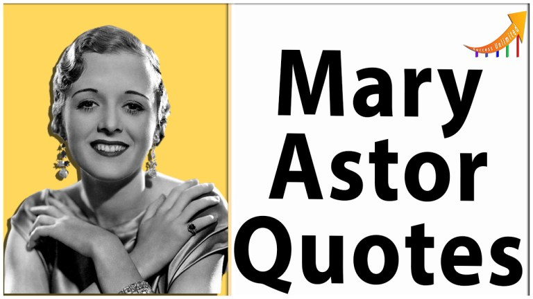 Mary Astor quotes