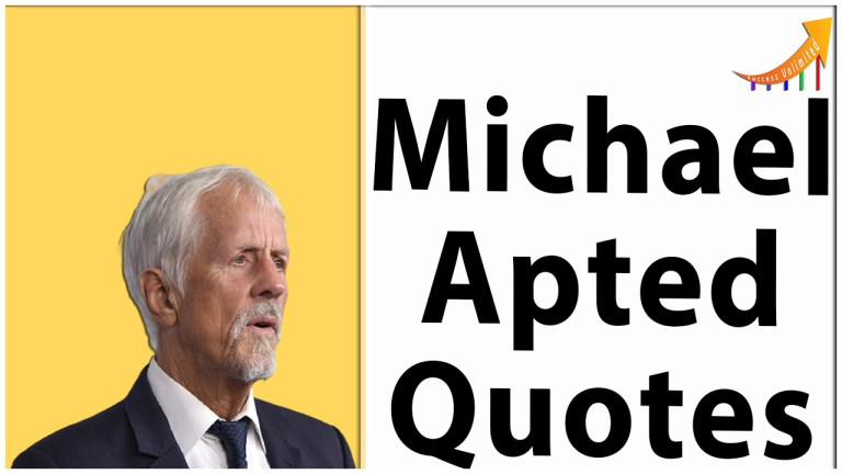 Michael Apted quotes