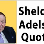 Sheldon Adelson quotes