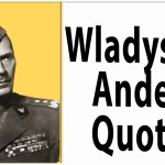 Wladyslaw Anders quotes