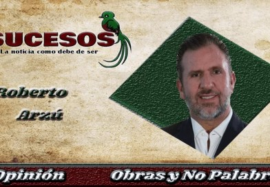 Roberto Arzú Garcia-Granados columnista de Sucesos Guatemala y candidato a la presidencia de la república