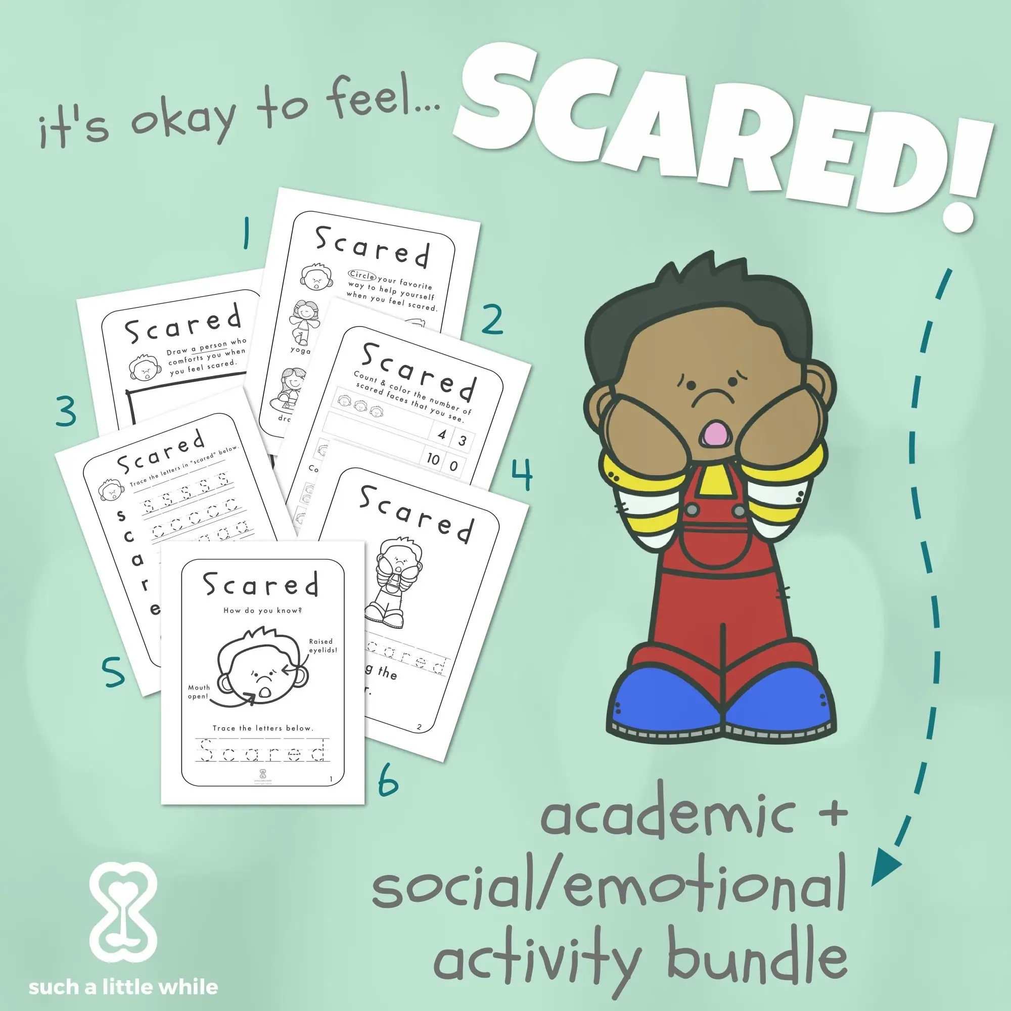 It S Okay To Feel Scared Printable Pre K Fear Worksheet