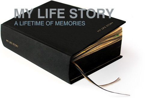 MY LIFE STORY ALIFE TIME OF MEMORIES