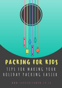 PACKING FOR CHILDREN SUMMER HOLDAY