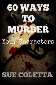 60 Ways to Murder Your Characters