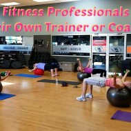 3 Reasons Why Fitness Professionals Still Need Their Own Trainer or Coach
