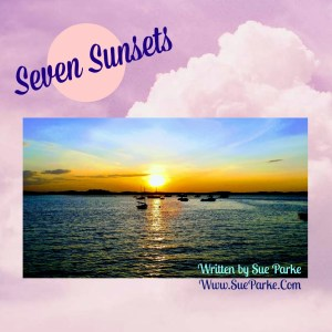 Seven Sunsets