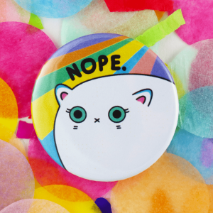 Nope cat button badge