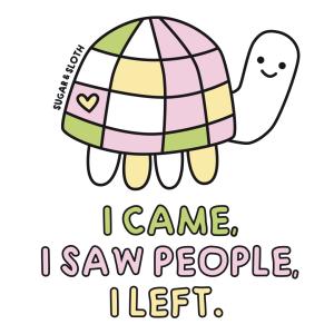 I came, I saw people, I left