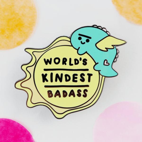 World's kindest badass enamel pin