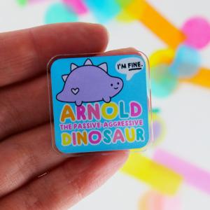 Arnold the passive-aggressive dinosaur