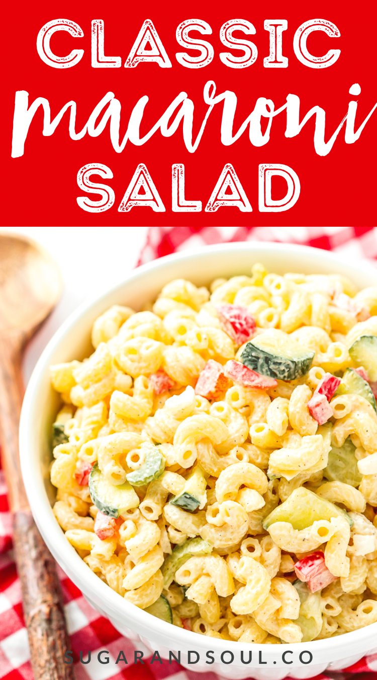 Classic Macaroni Salad is the perfect side dish for summer! Tender elbow macaroni is tossed in a creamy dressing and loaded with veggies life carrot, cucumber, and bell pepper and seasoning!