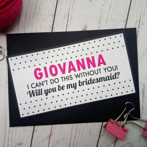 Polka Dot Bridesmaid request 'I can't do this without you! Will you be my bridesmaid?'