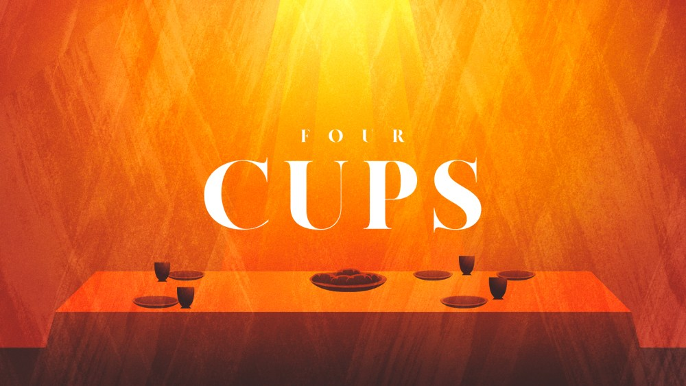 Four Cups | Night 1 - Sanctification Image