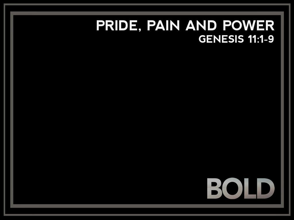 July 19 Genesis 11.001