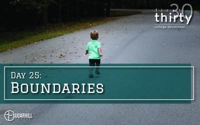 Day 25 – Boundaries