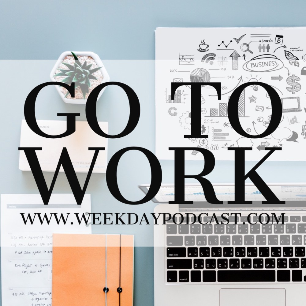 Go to Work Image