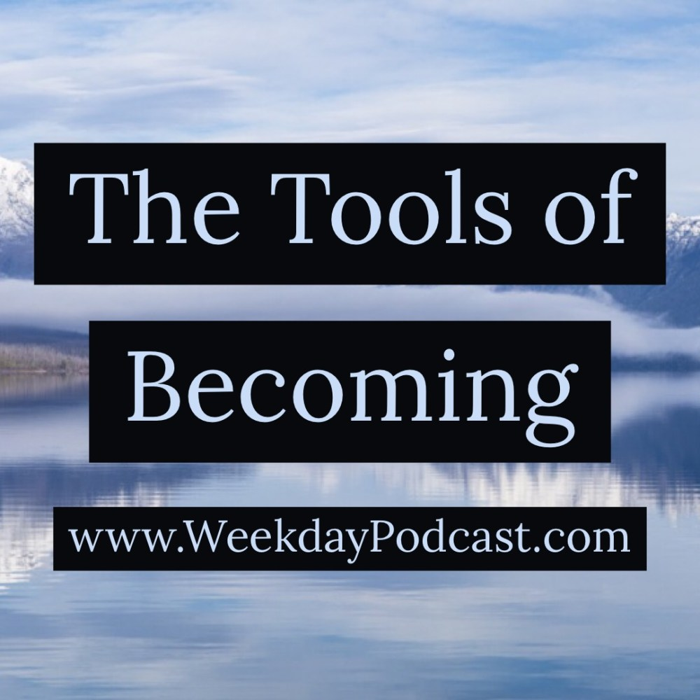The Tools of Becoming Image