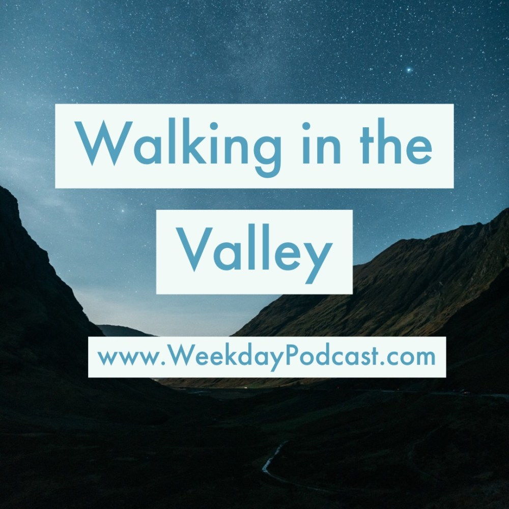 Walking in the Valley Image
